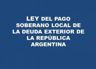 Ley de pago soberano local de la deuda externa
